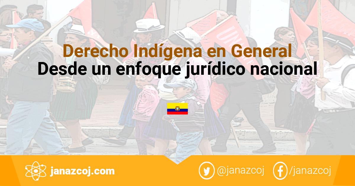 imagen sobre el Derecho Indígena en el Ecuador