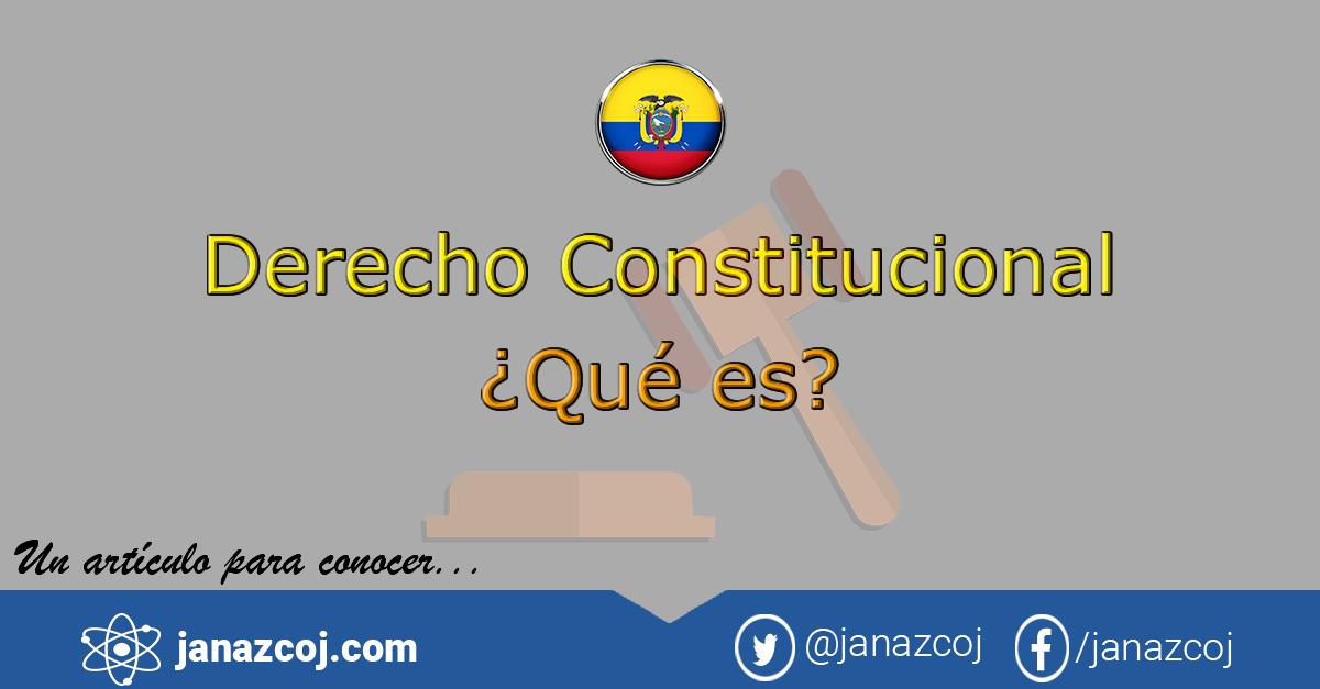 Derecho Constitucional Ecuatoriano